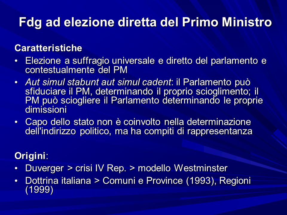 Fdg ad elezione diretta del Primo Ministro