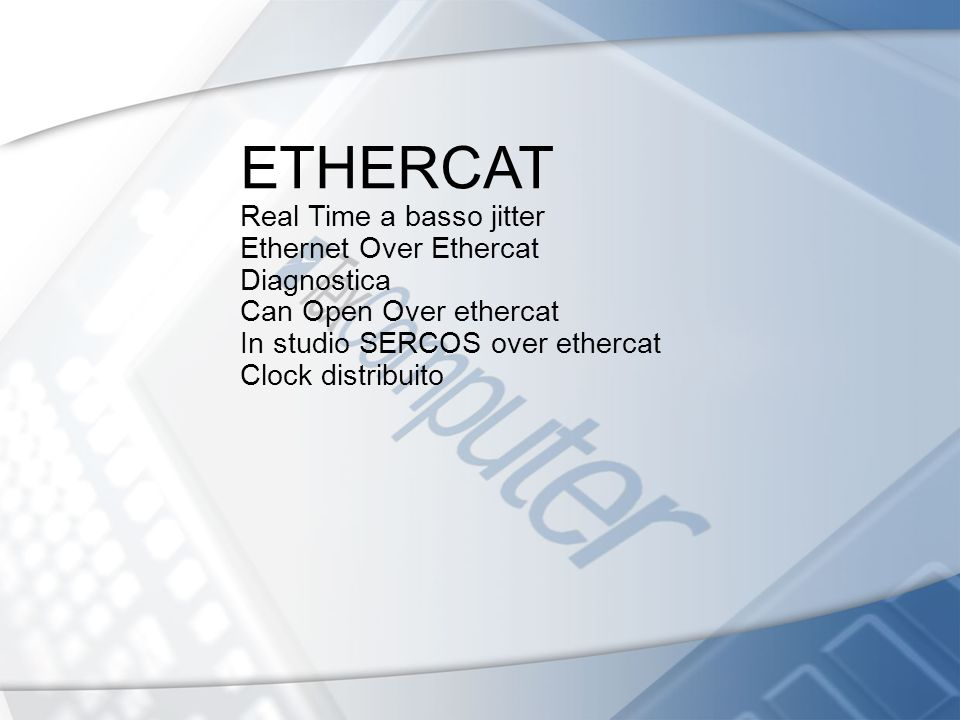 ETHERCAT Real Time a basso jitter Ethernet Over Ethercat Diagnostica