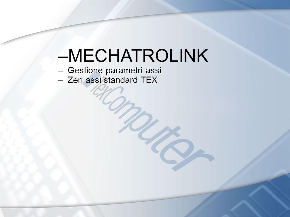 MECHATROLINK Gestione parametri assi Zeri assi standard TEX 15