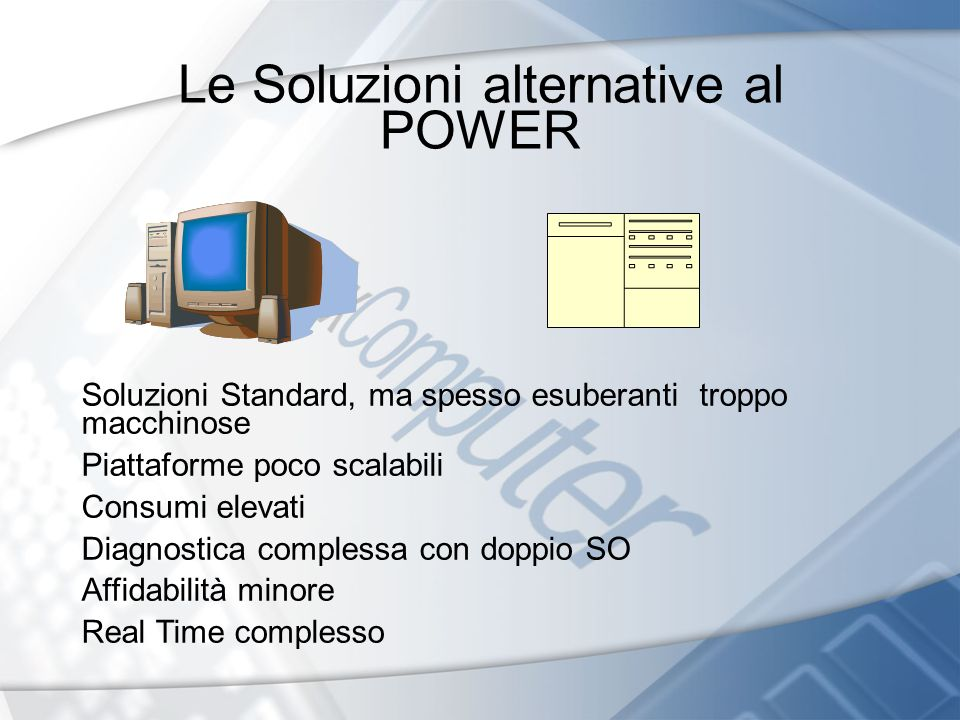 Le Soluzioni alternative al POWER
