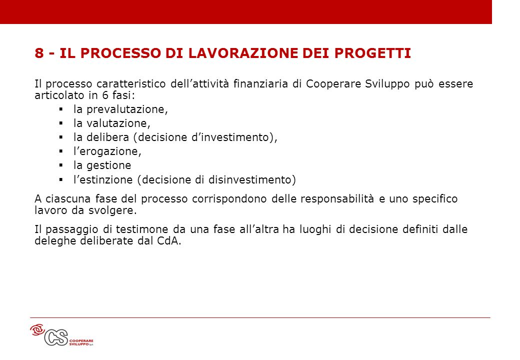 8 - IL PROCESSO DI LAVORAZIONE DEI PROGETTI