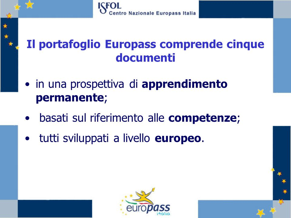Il portafoglio Europass comprende cinque documenti