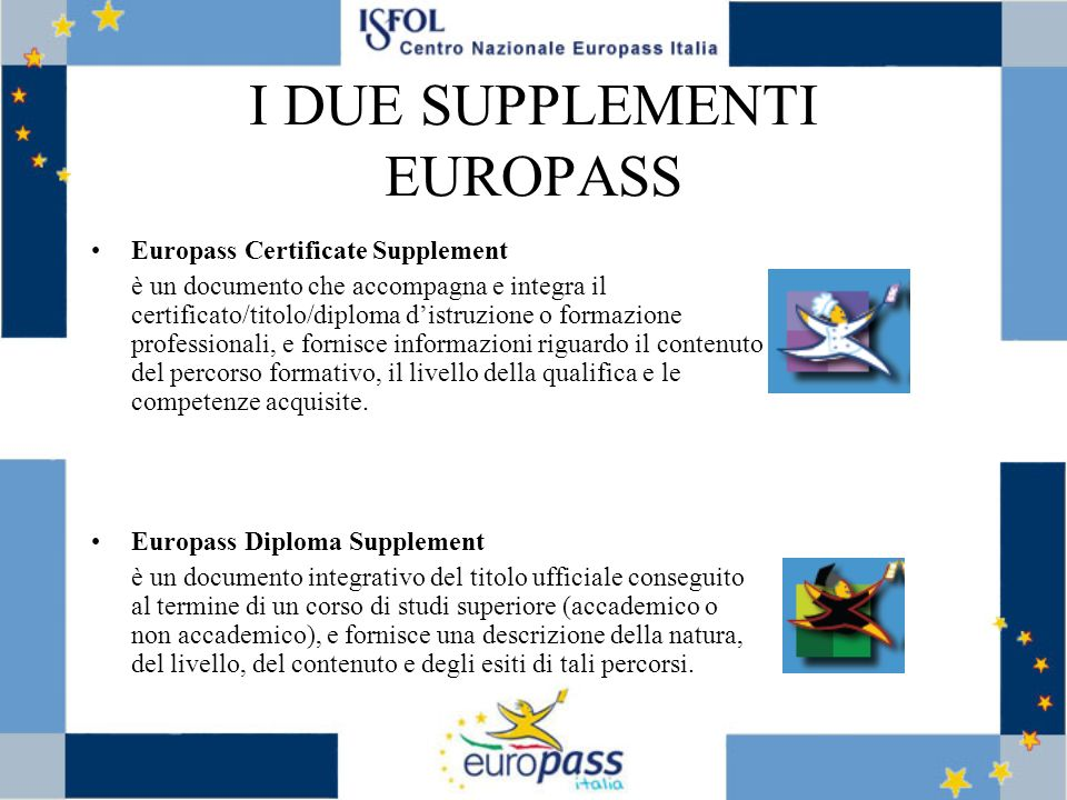 I DUE SUPPLEMENTI EUROPASS