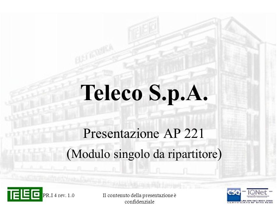 Teleco S.p.A. Presentazione AP 221 (Modulo singolo da ripartitore)