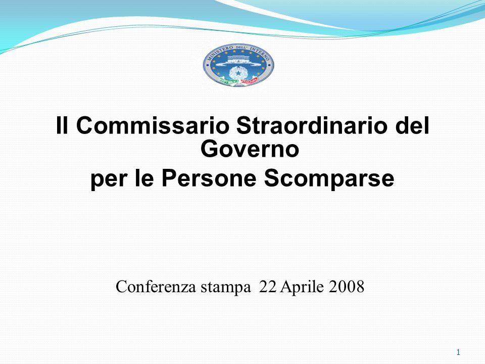 Il Commissario Straordinario del Governo per le Persone Scomparse