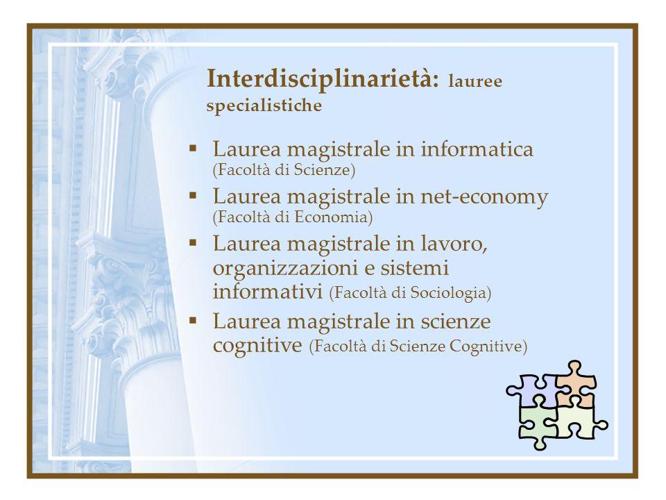 Interdisciplinarietà: lauree specialistiche