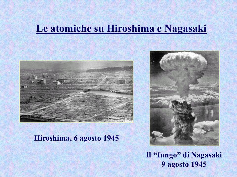 Le atomiche su Hiroshima e Nagasaki