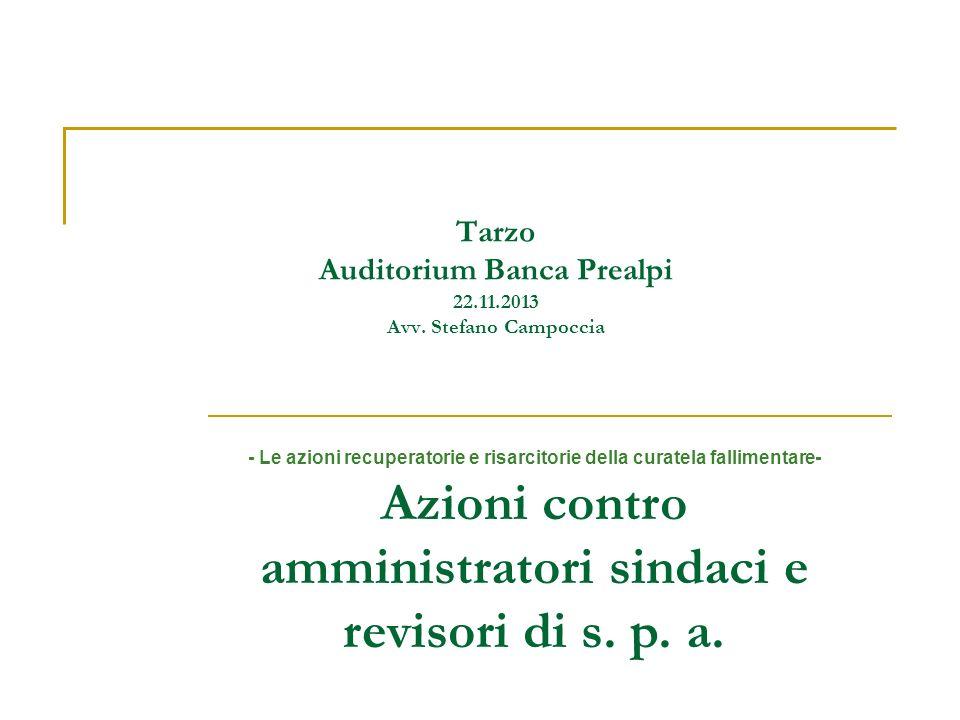 Tarzo Auditorium Banca Prealpi 22.11.2013 Avv. Stefano Campoccia