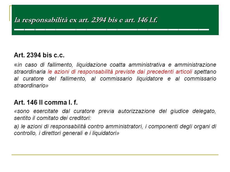 la responsabilità ex art. 2394 bis e art. 146 l. f