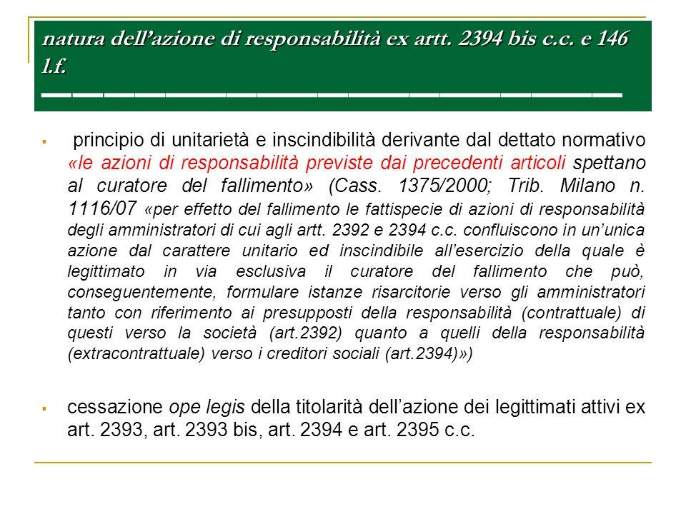 natura dell'azione di responsabilità ex artt. 2394 bis c.c. e 146 l.f. ——————————————————————— ———————————————————————
