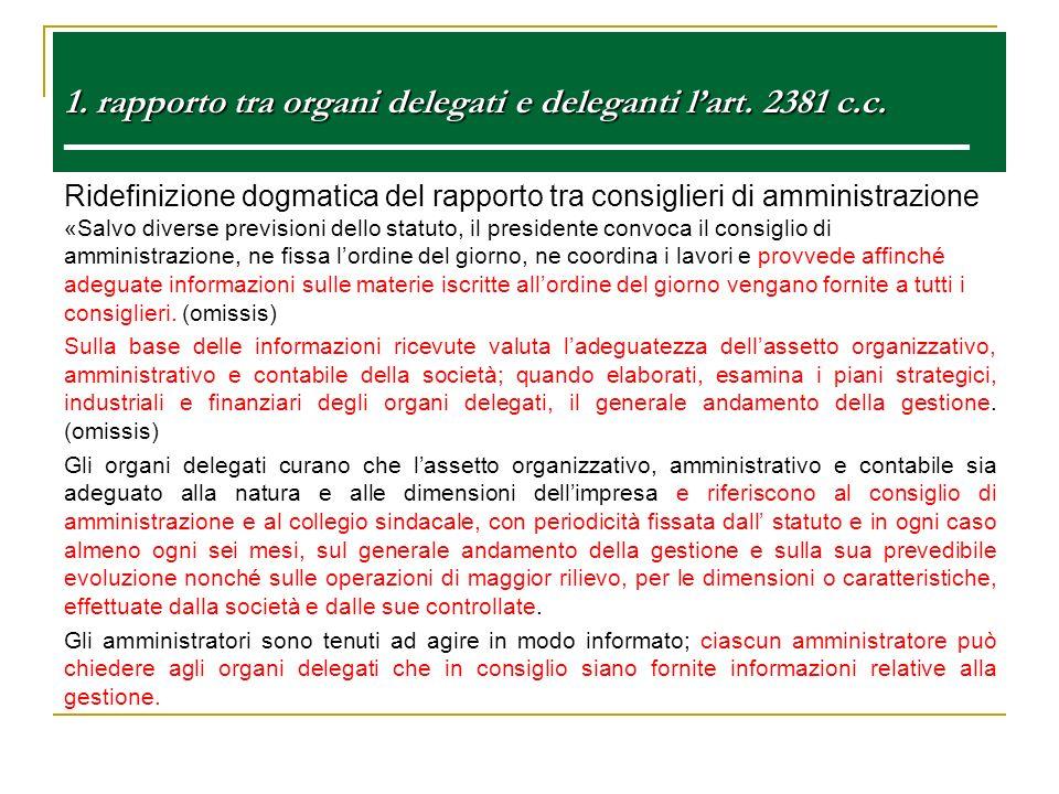 1. rapporto tra organi delegati e deleganti l'art. 2381 c. c