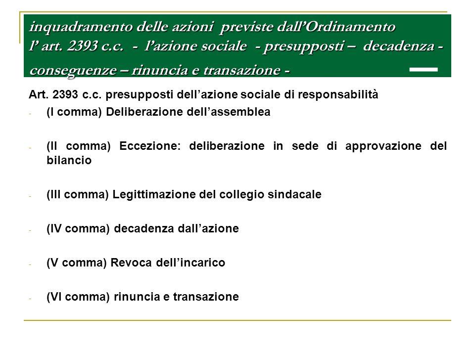 inquadramento delle azioni previste dall'Ordinamento l' art. 2393 c. c