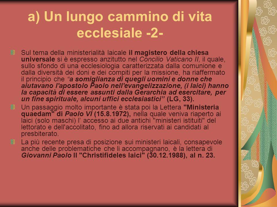 a) Un lungo cammino di vita ecclesiale -2-