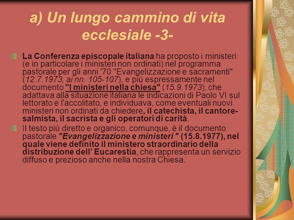 a) Un lungo cammino di vita ecclesiale -3-