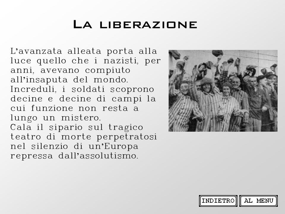 La liberazione L'avanzata alleata porta alla luce quello che i nazisti, per anni, avevano compiuto all'insaputa del mondo.