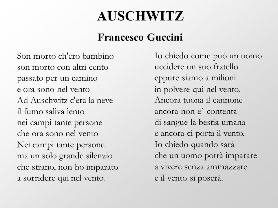 AUSCHWITZ Francesco Guccini Son morto ch ero bambino