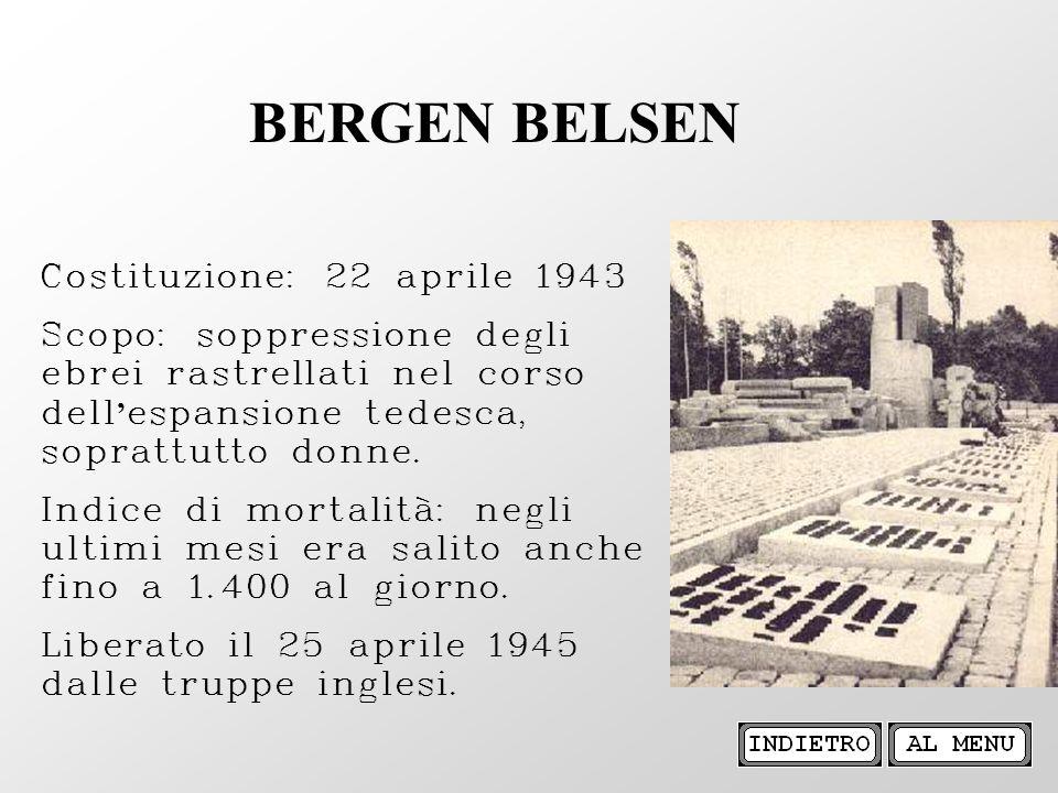 BERGEN BELSEN Costituzione: 22 aprile 1943
