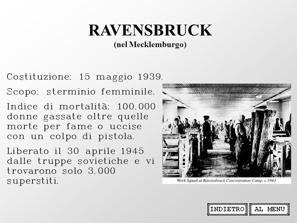 RAVENSBRUCK (nel Mecklemburgo) Costituzione: 15 maggio 1939.
