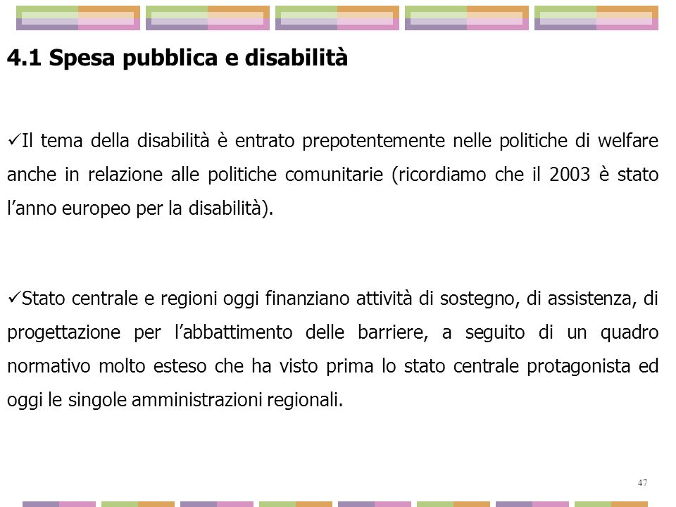 4.1 Spesa pubblica e disabilità
