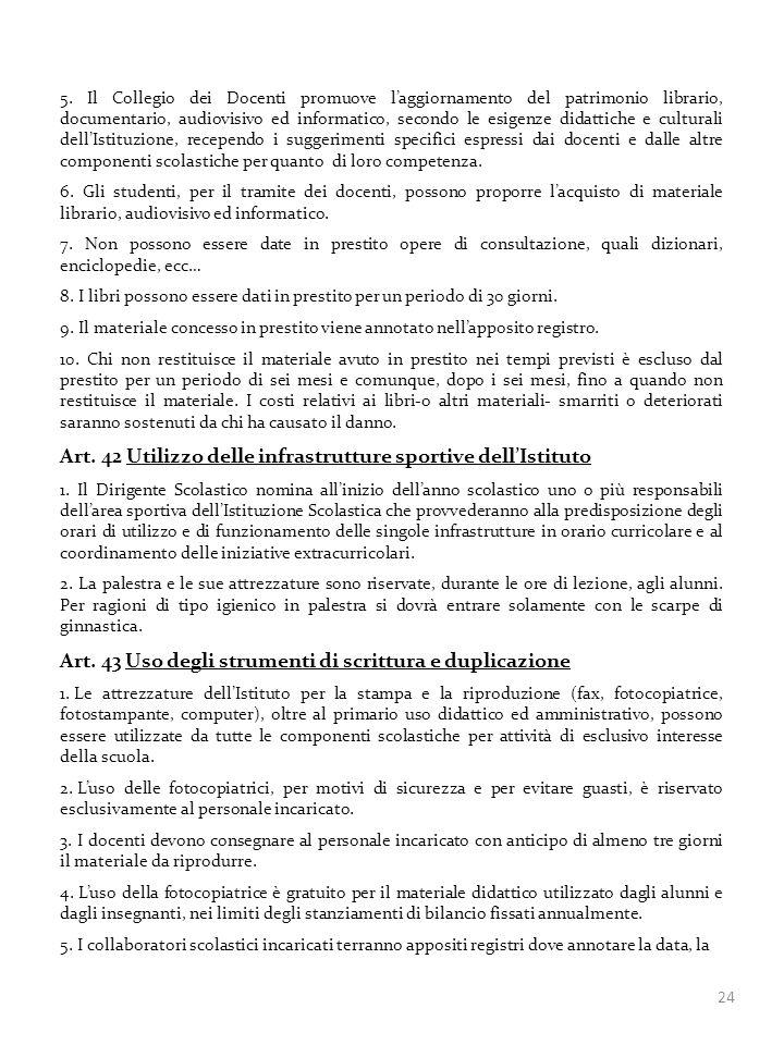 Art. 42 Utilizzo delle infrastrutture sportive dell'Istituto