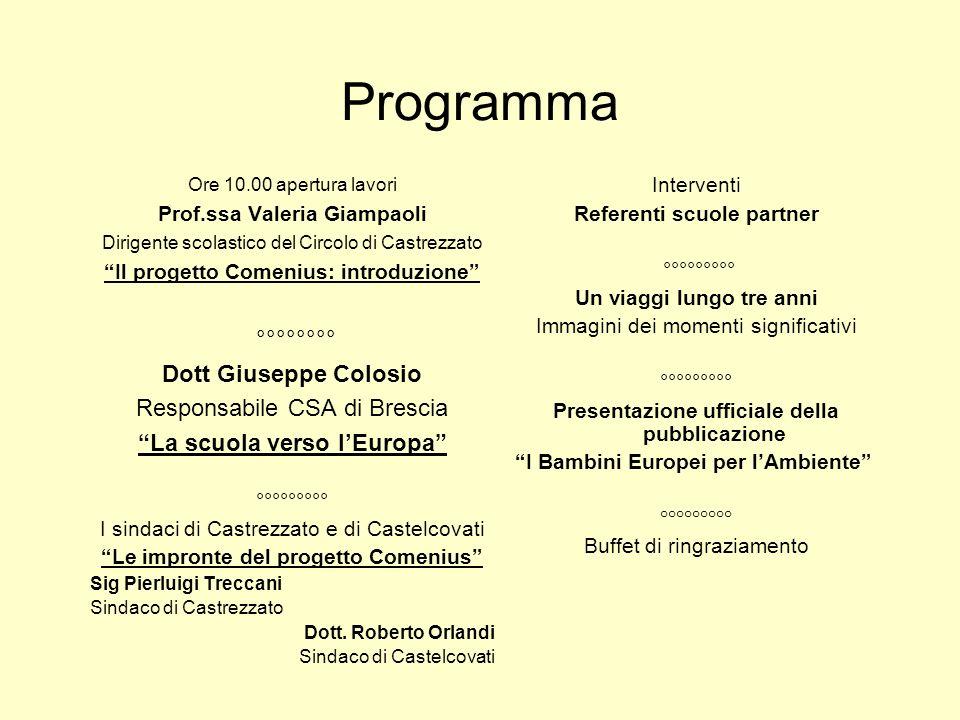 Programma °°°°°°°° Dott Giuseppe Colosio Responsabile CSA di Brescia