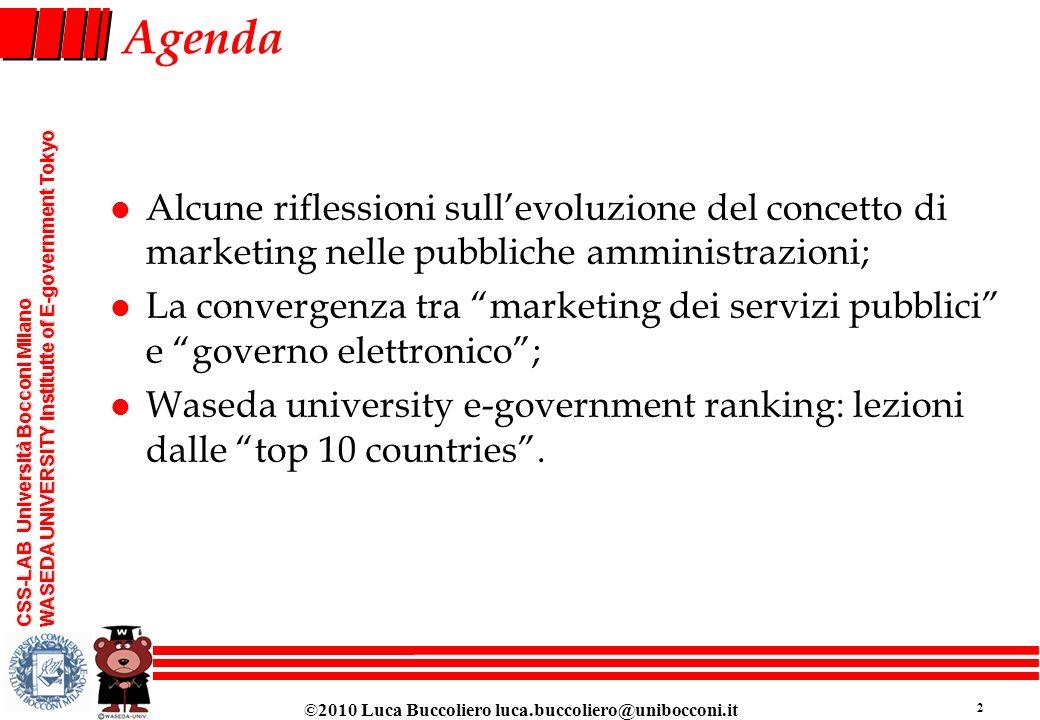 Agenda Alcune riflessioni sull'evoluzione del concetto di marketing nelle pubbliche amministrazioni;