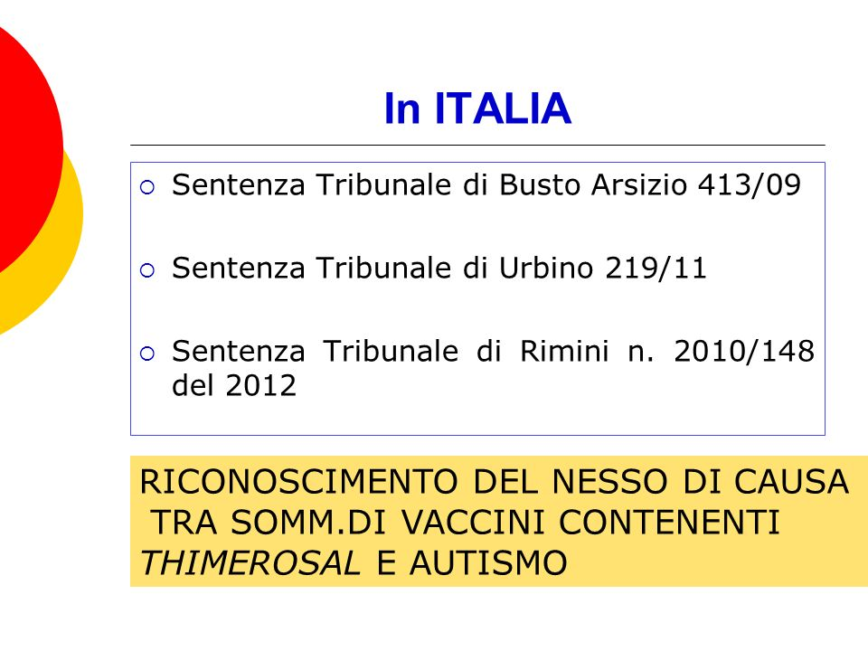 In ITALIA RICONOSCIMENTO DEL NESSO DI CAUSA