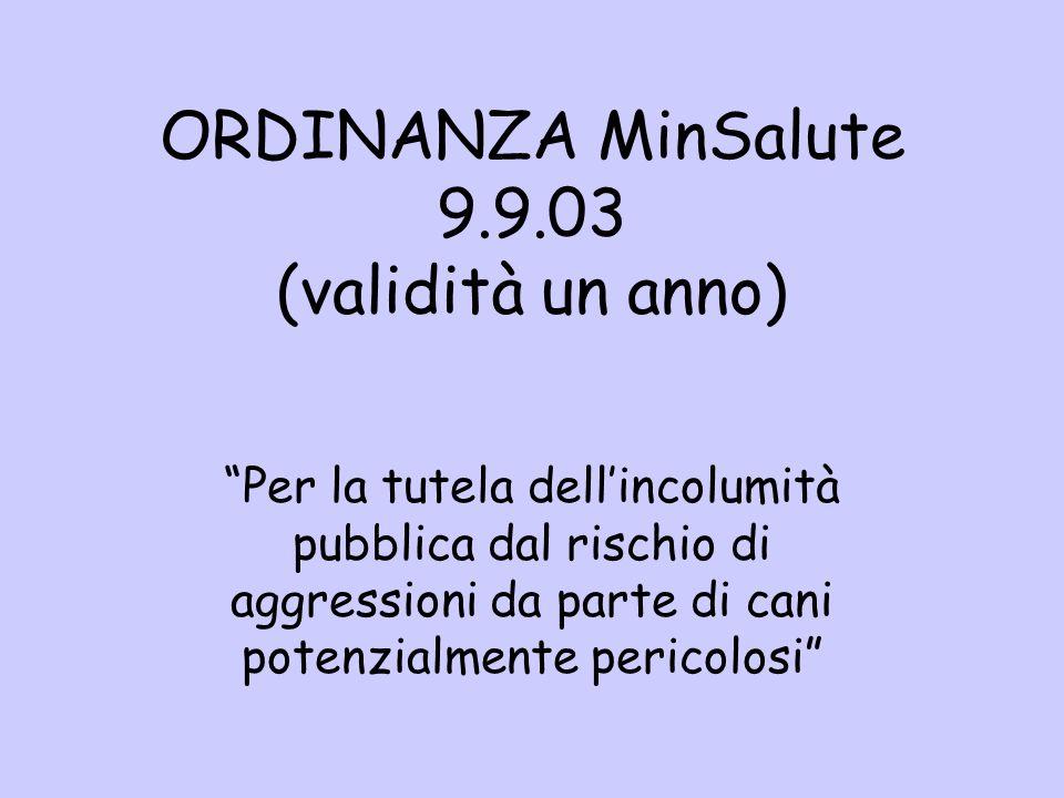 ORDINANZA MinSalute 9.9.03 (validità un anno)