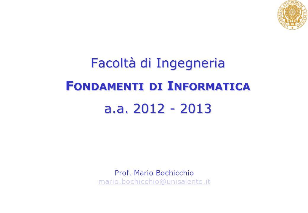Facoltà di Ingegneria Fondamenti di Informatica a.a. 2012 - 2013