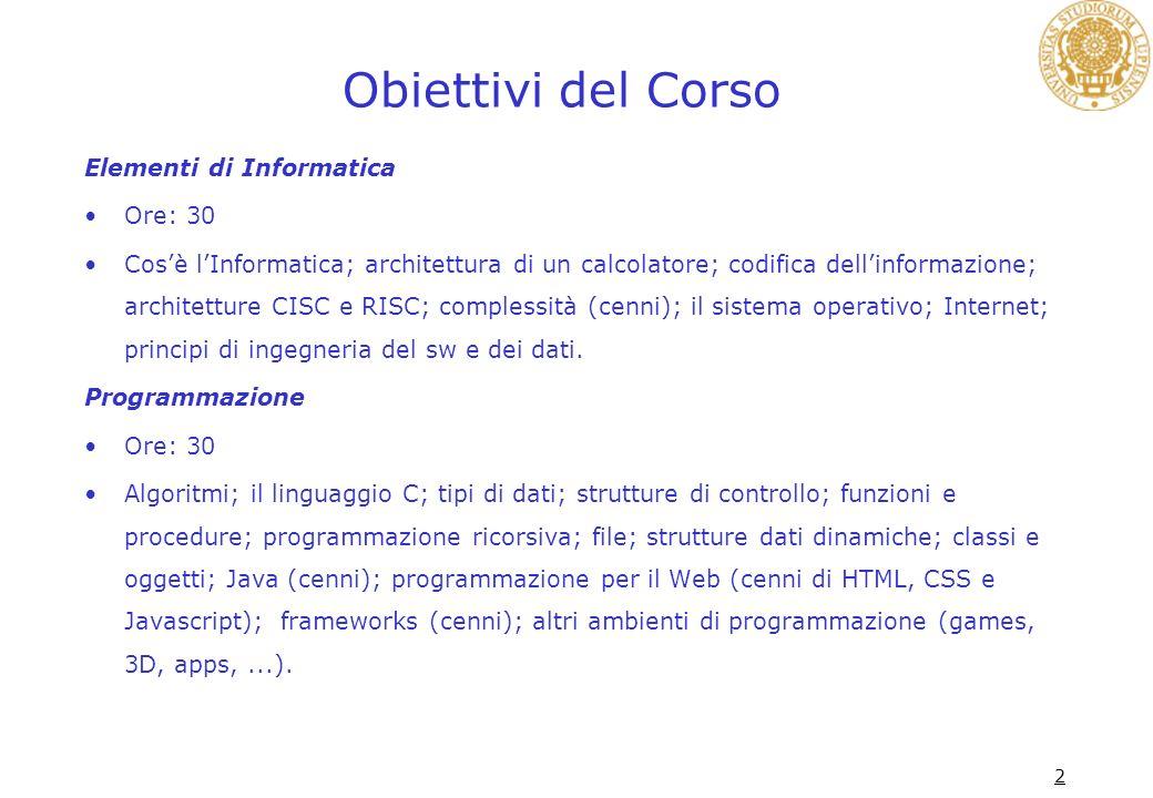 Obiettivi del Corso Elementi di Informatica Ore: 30