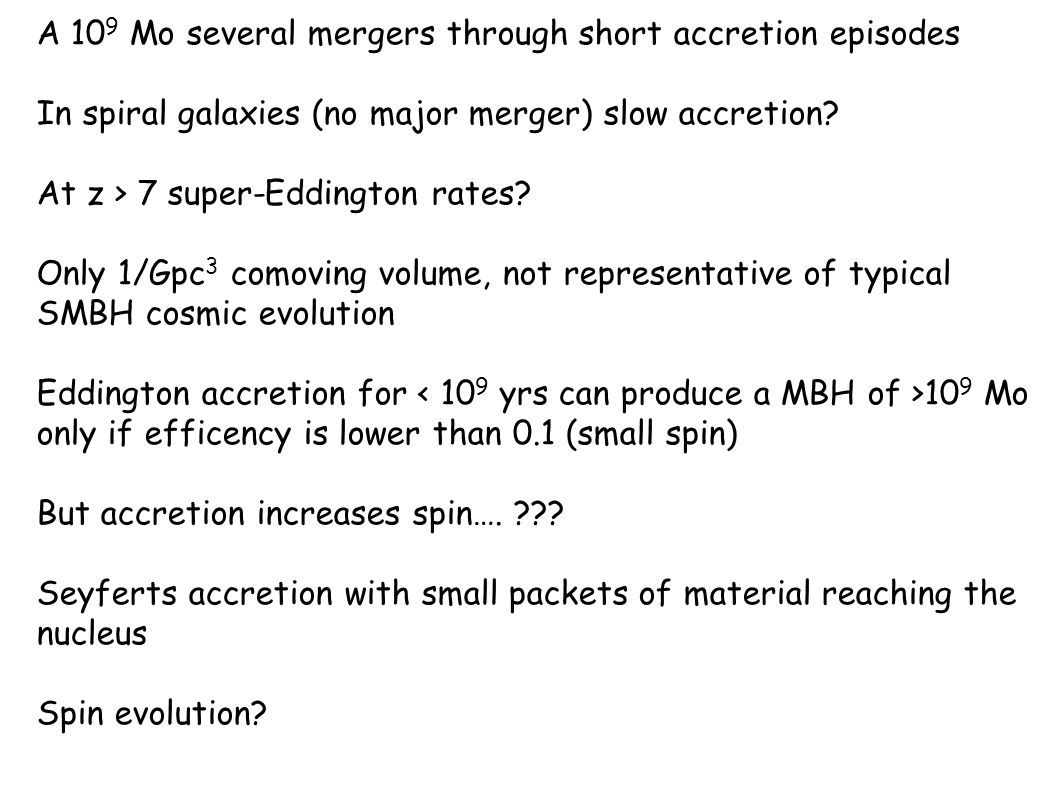 A 109 Mo several mergers through short accretion episodes