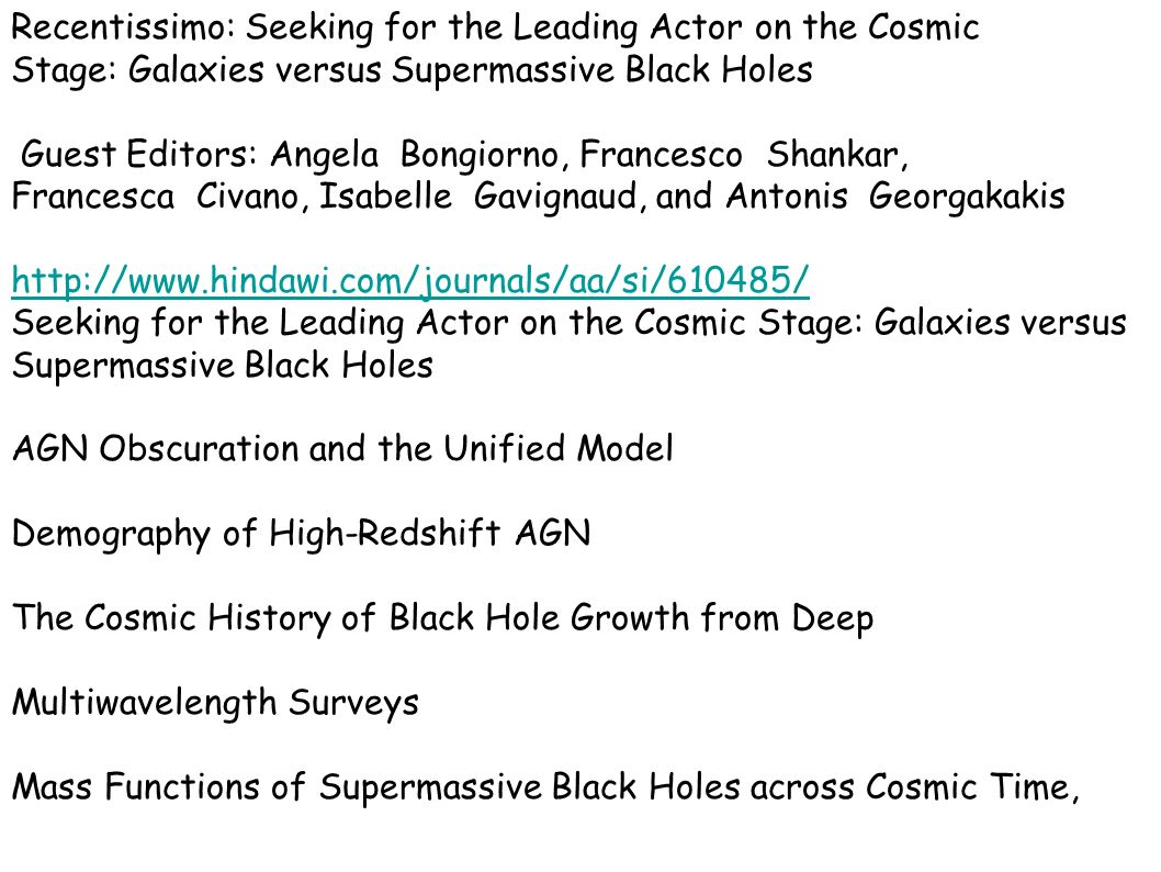 Recentissimo: Seeking for the Leading Actor on the Cosmic