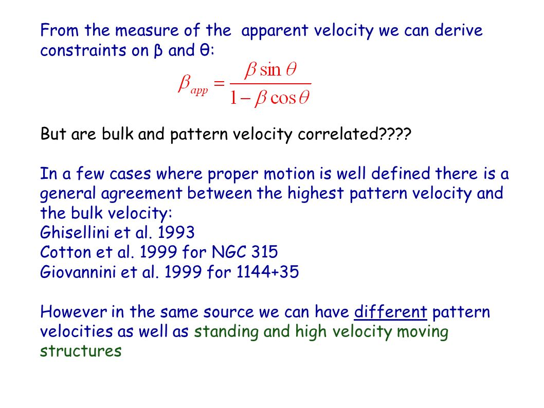 From the measure of the apparent velocity we can derive
