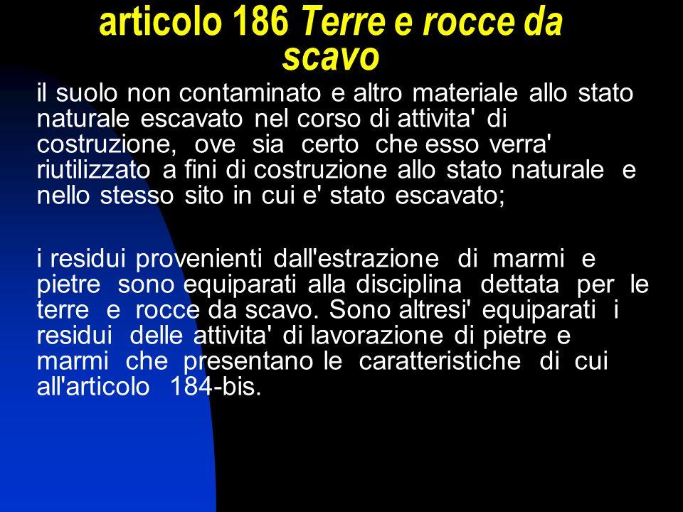 articolo 186 Terre e rocce da scavo