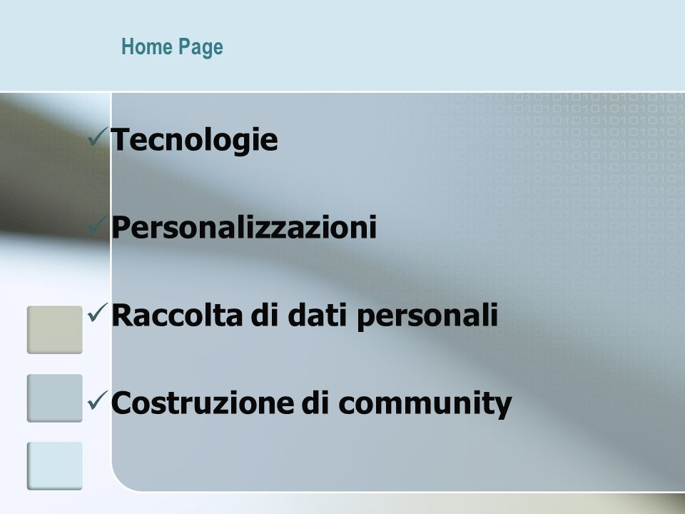 Raccolta di dati personali Costruzione di community