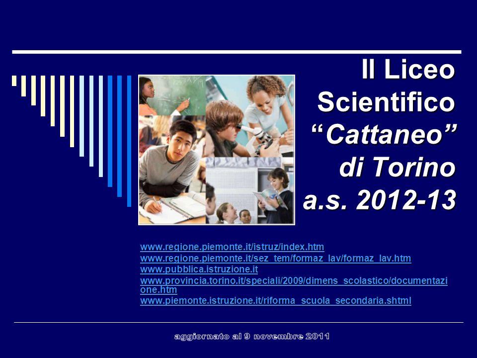 Il Liceo Scientifico Cattaneo di Torino a.s. 2012-13