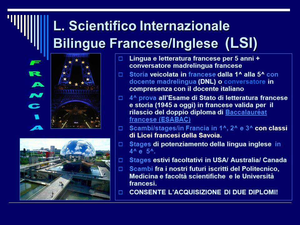 L. Scientifico Internazionale Bilingue Francese/Inglese (LSI)