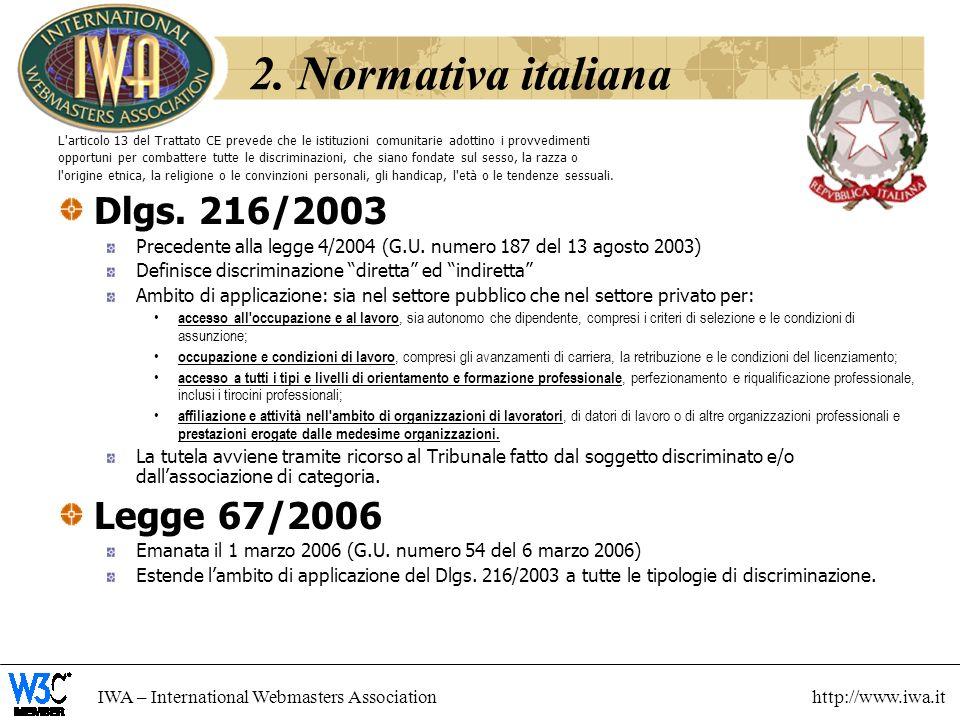 2. Normativa italiana Dlgs. 216/2003 Legge 67/2006