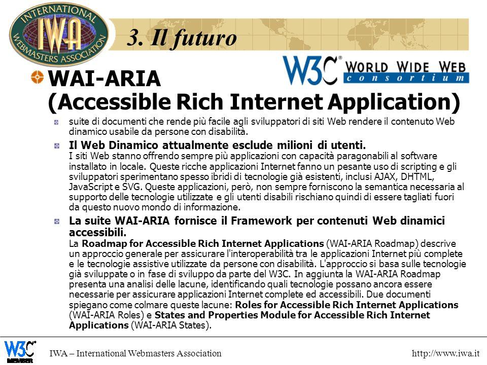 3. Il futuro WAI-ARIA (Accessible Rich Internet Application)