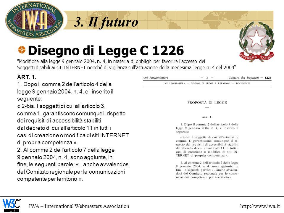 3. Il futuro Disegno di Legge C 1226 ART. 1.