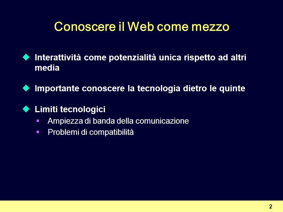 Conoscere il Web come mezzo