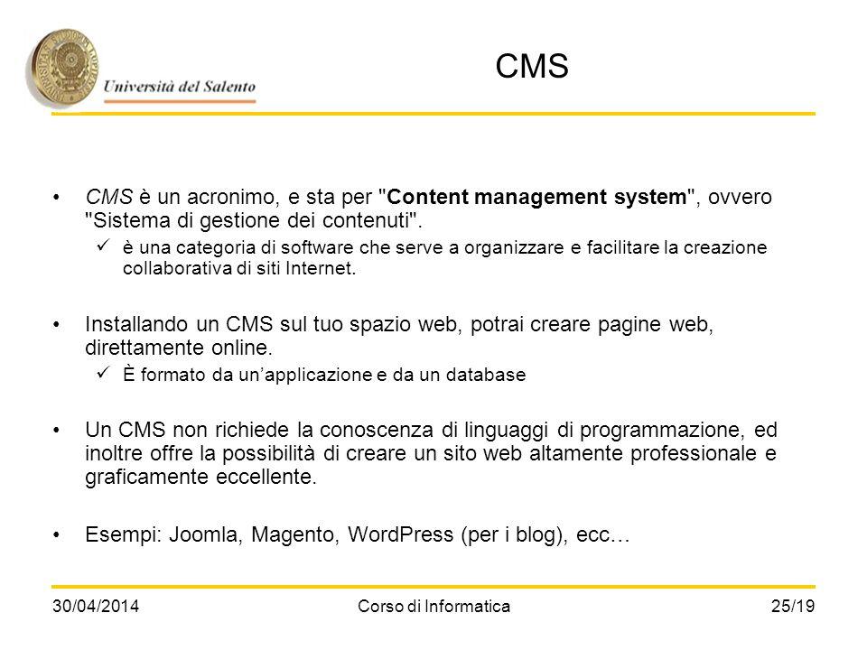 CMS CMS è un acronimo, e sta per Content management system , ovvero Sistema di gestione dei contenuti .