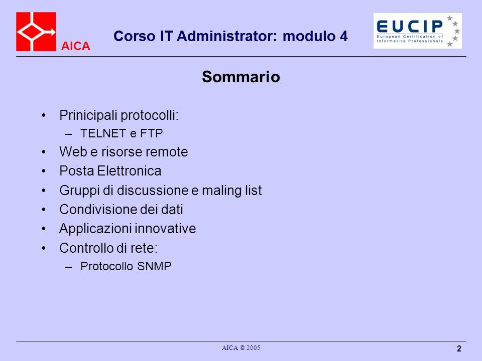 Sommario Corso IT Administrator: modulo 4 Prinicipali protocolli: