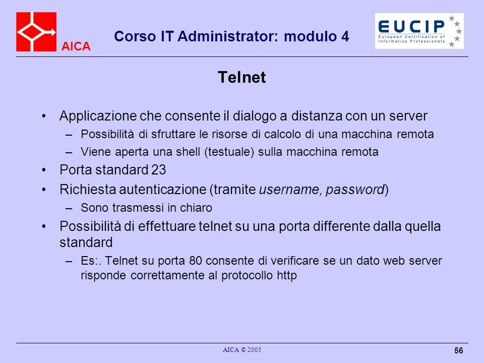 Telnet Applicazione che consente il dialogo a distanza con un server