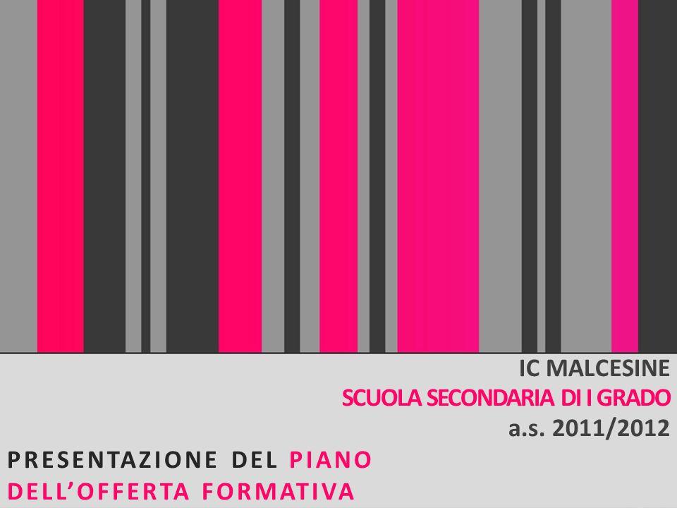 IC MALCESINESCUOLA SECONDARIA DI I GRADO.a.s. 2011/2012.