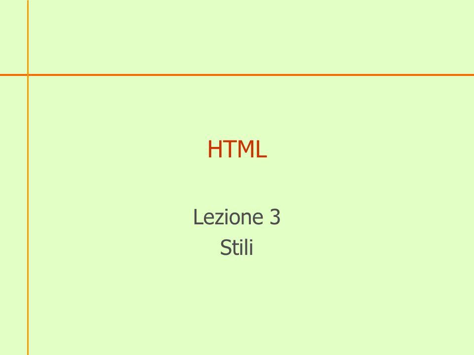 HTML Lezione 3 Stili