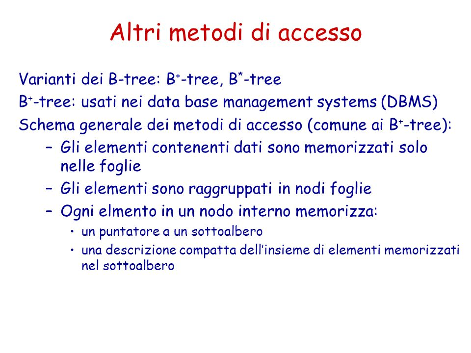 Altri metodi di accesso