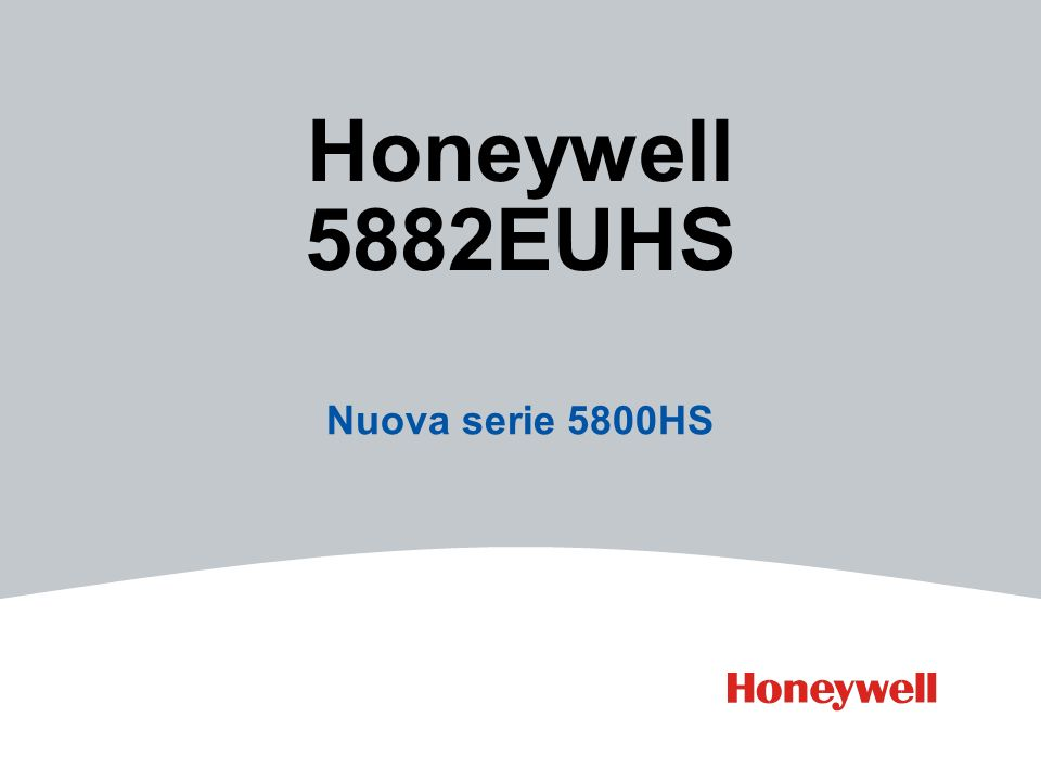 Honeywell 5882EUHS Nuova serie 5800HS
