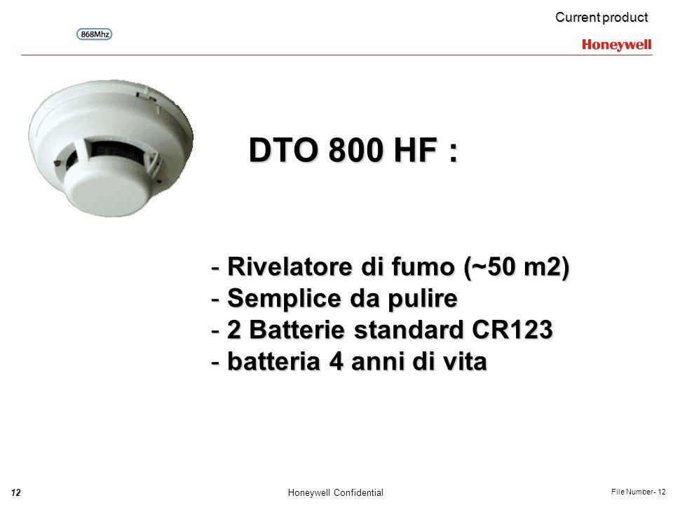 DTO 800 HF : Rivelatore di fumo (~50 m2) Semplice da pulire