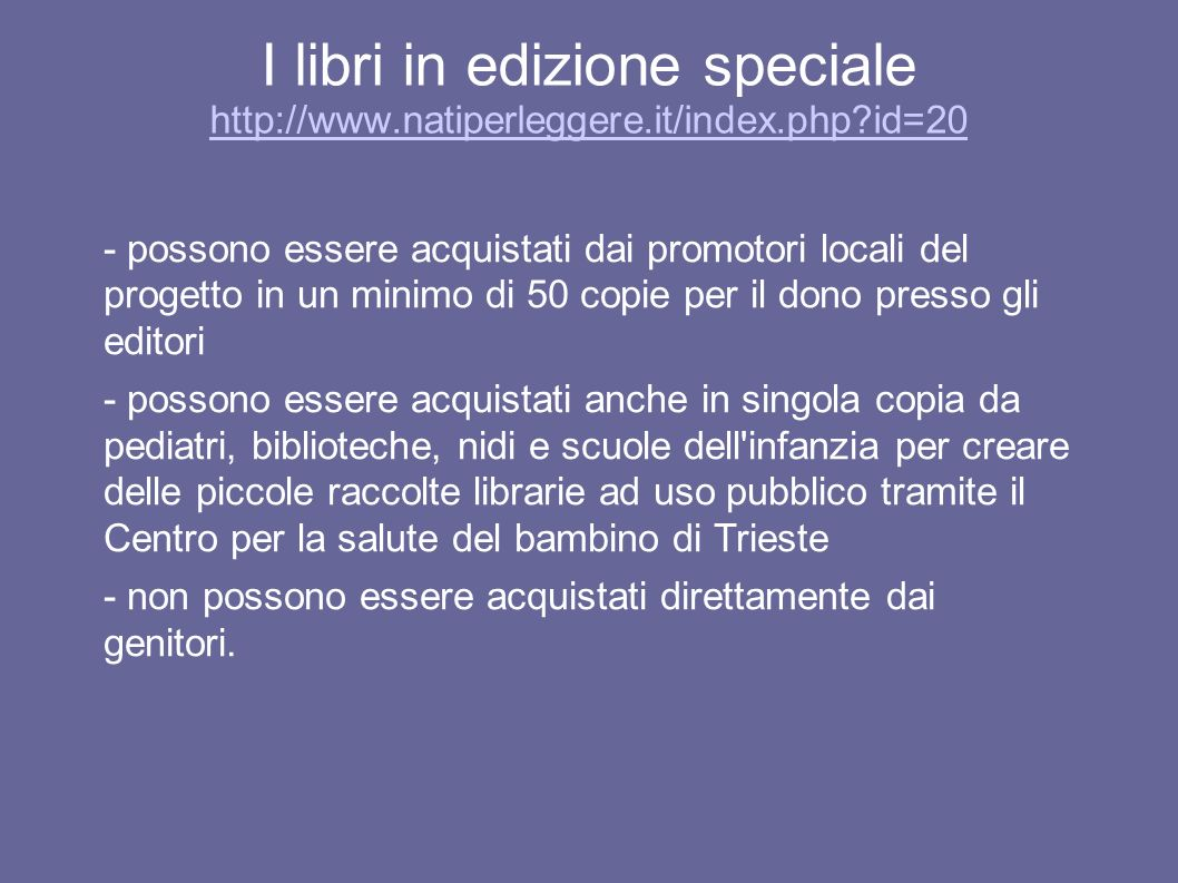 I libri in edizione speciale http://www. natiperleggere. it/index. php